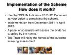 implementation of the scheme how does it work