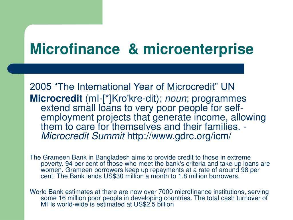 Microfinance  & microenterprise