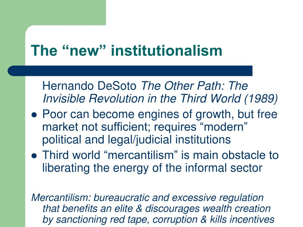 "The ""new"" institutionalism"