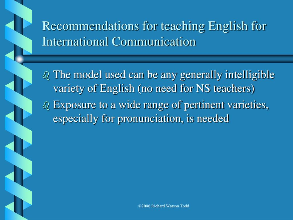 Recommendations for teaching English for International Communication