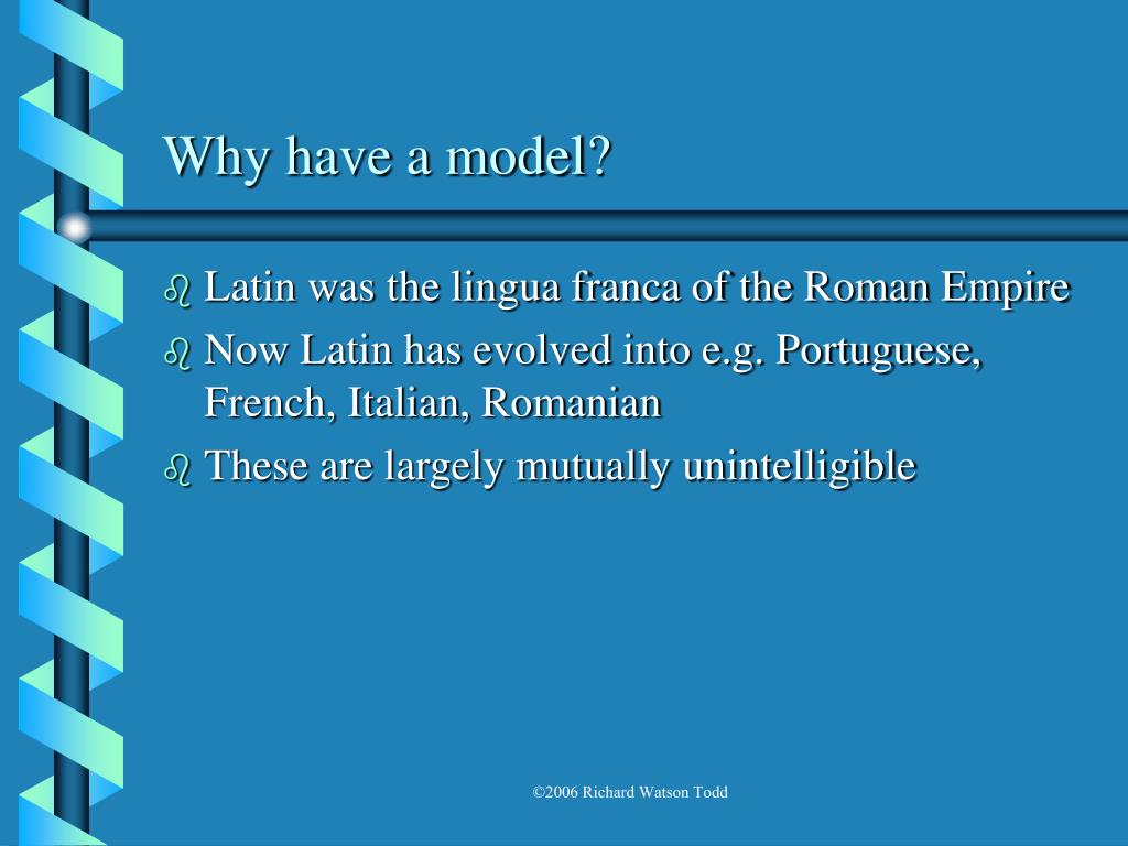 Why have a model?