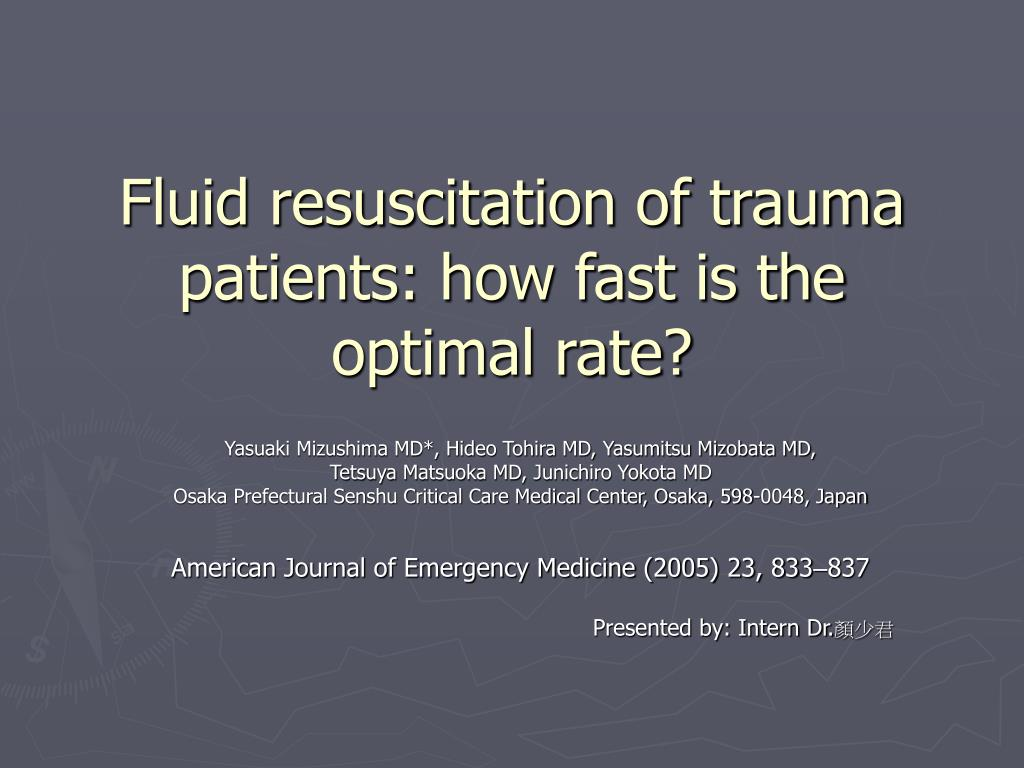 fluid resuscitation of trauma patients how fast is the optimal rate l.