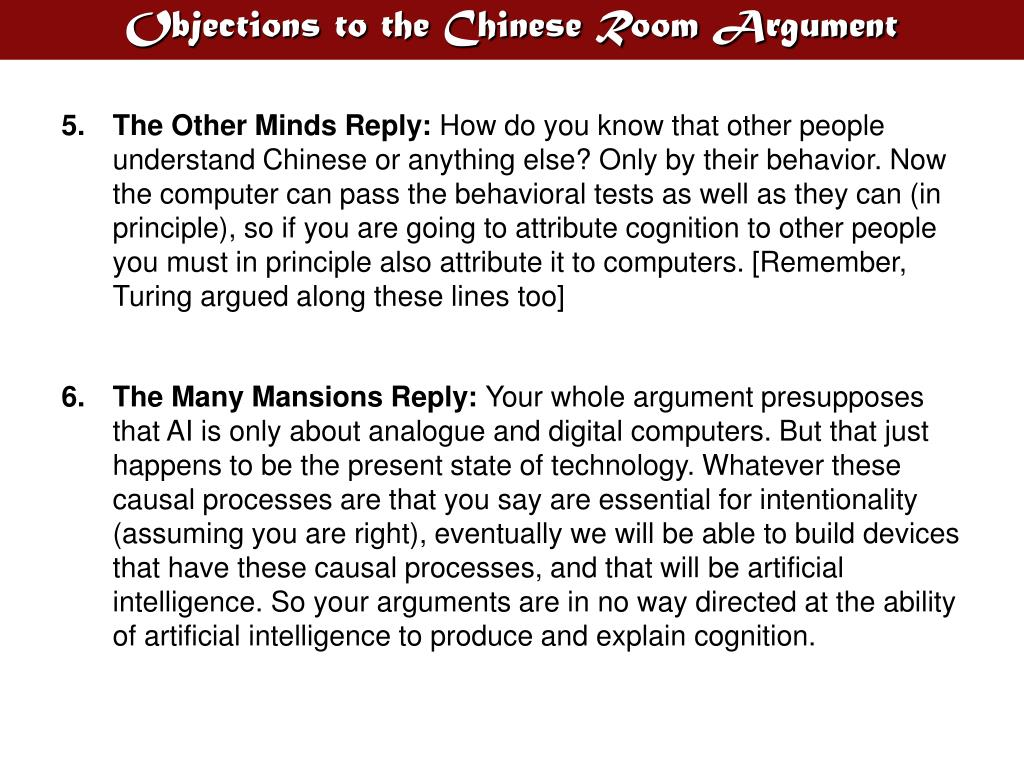 Objections to the Chinese Room Argument