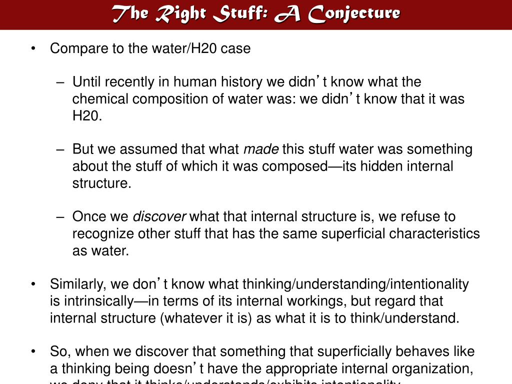 The Right Stuff: A Conjecture
