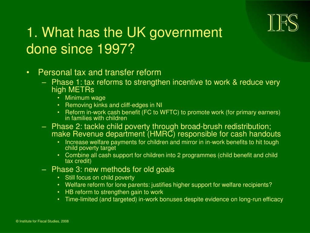 1. What has the UK government done since 1997?