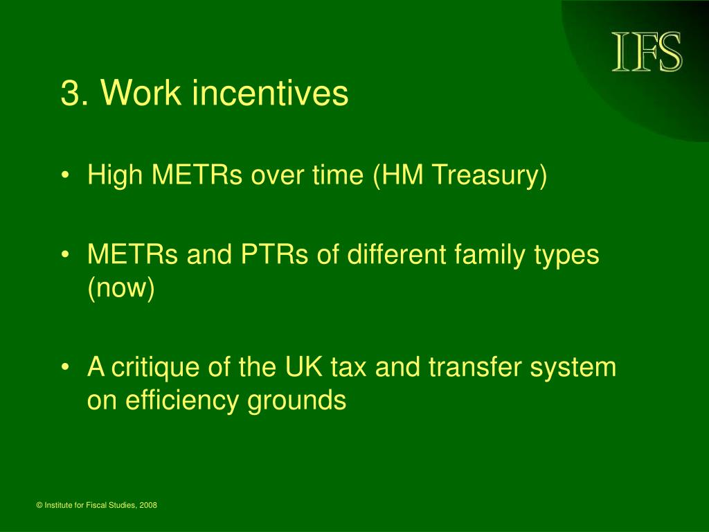 3. Work incentives