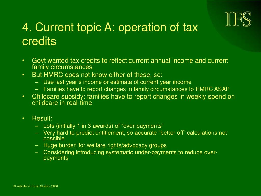 4. Current topic A: operation of tax credits