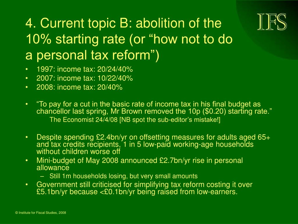 "4. Current topic B: abolition of the 10% starting rate (or ""how not to do a personal tax reform"")"