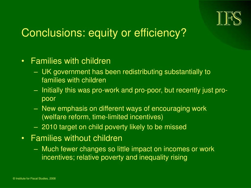 Conclusions: equity or efficiency?