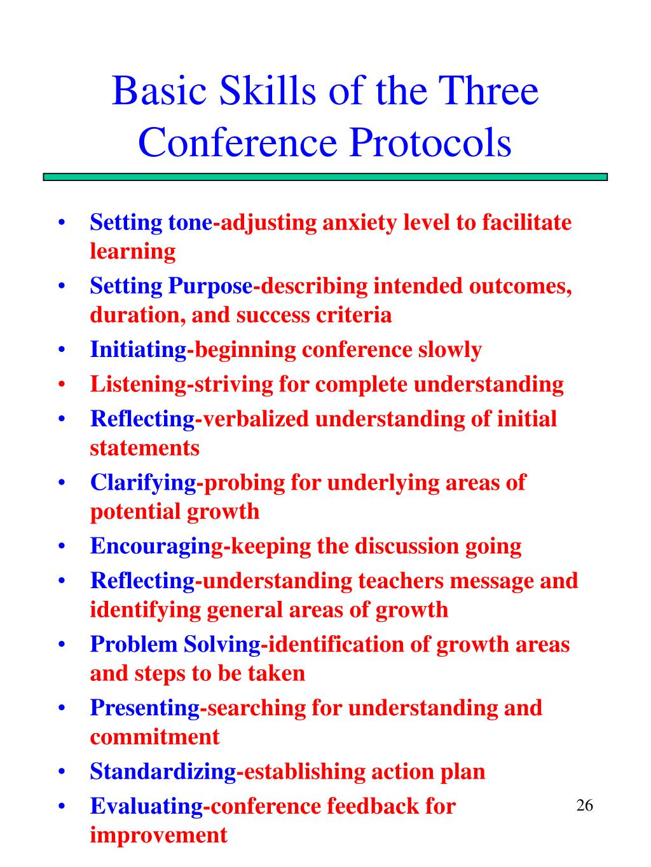 Basic Skills of the Three Conference Protocols