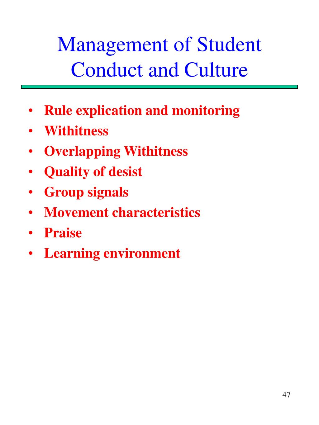 Management of Student Conduct and Culture