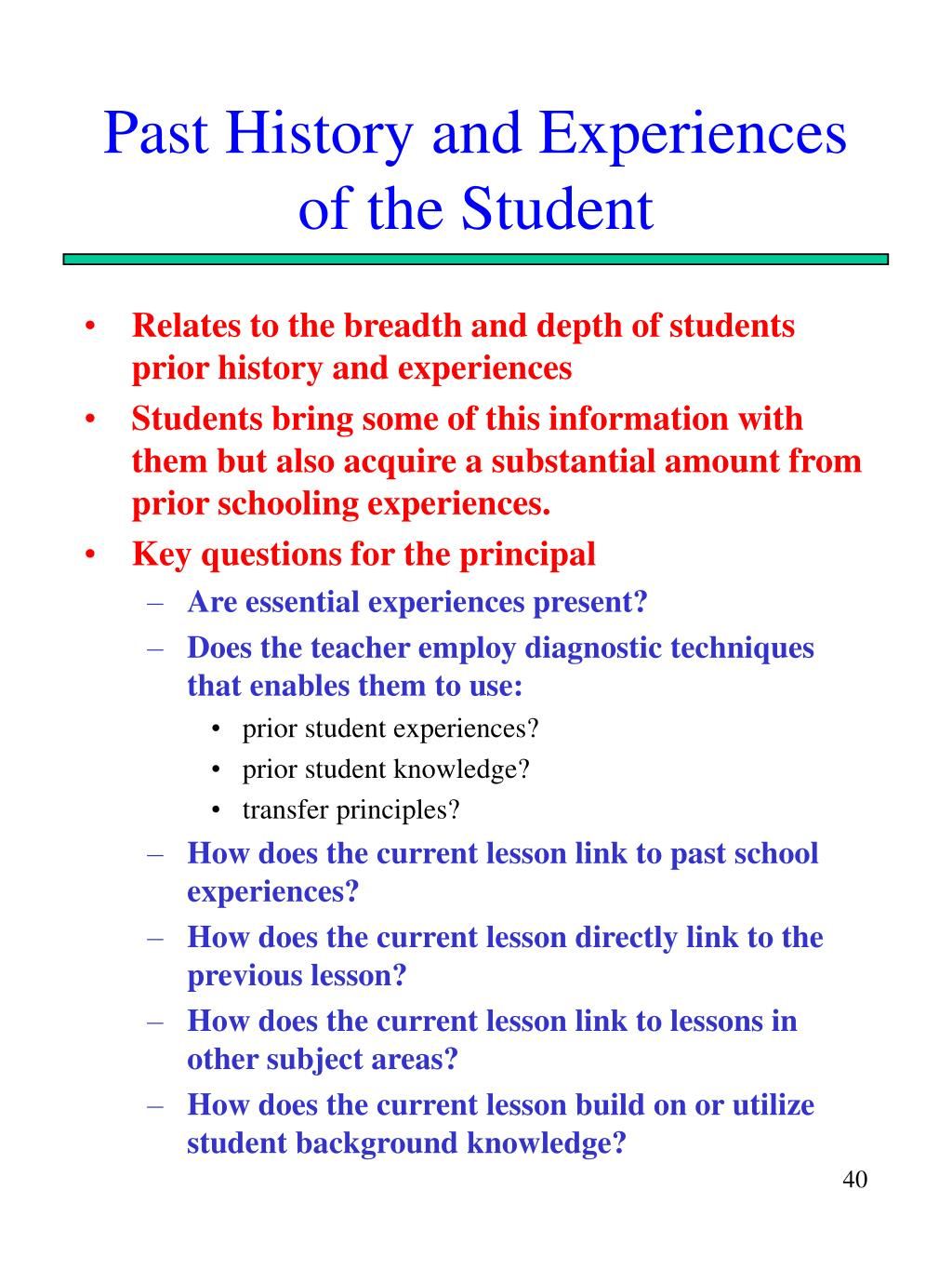 Past History and Experiences of the Student