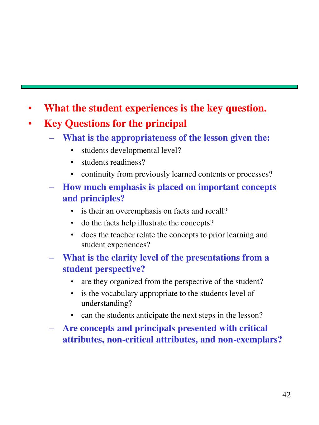What the student experiences is the key question.