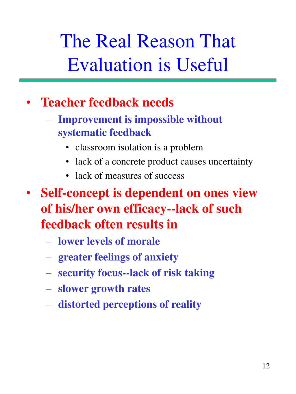 The Real Reason That Evaluation is Useful