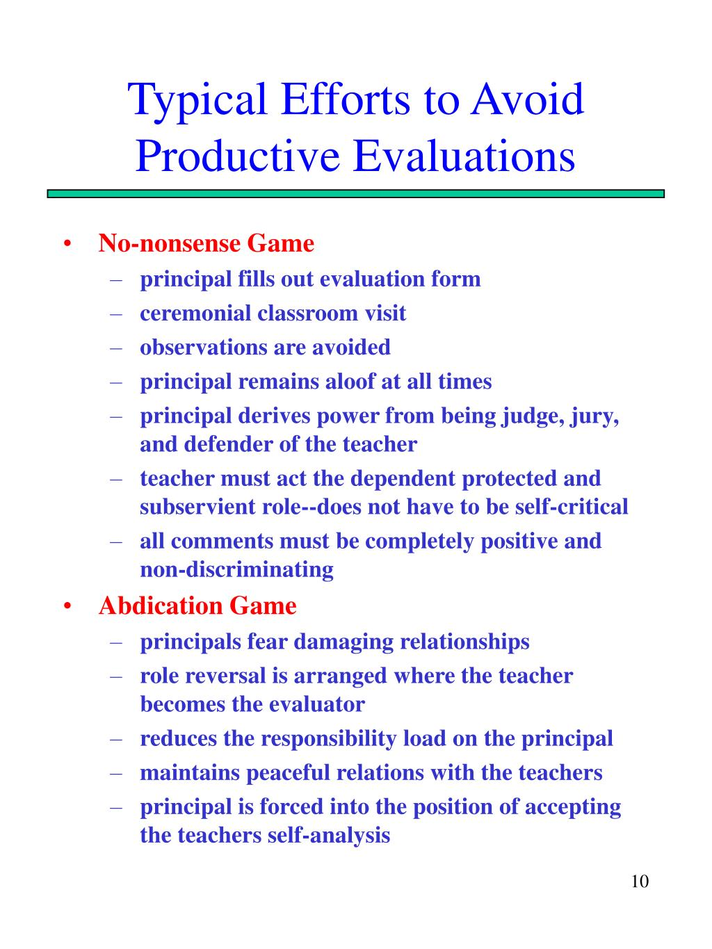 Typical Efforts to Avoid Productive Evaluations