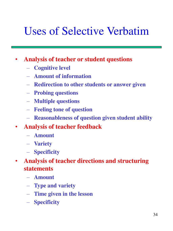 Uses of Selective Verbatim