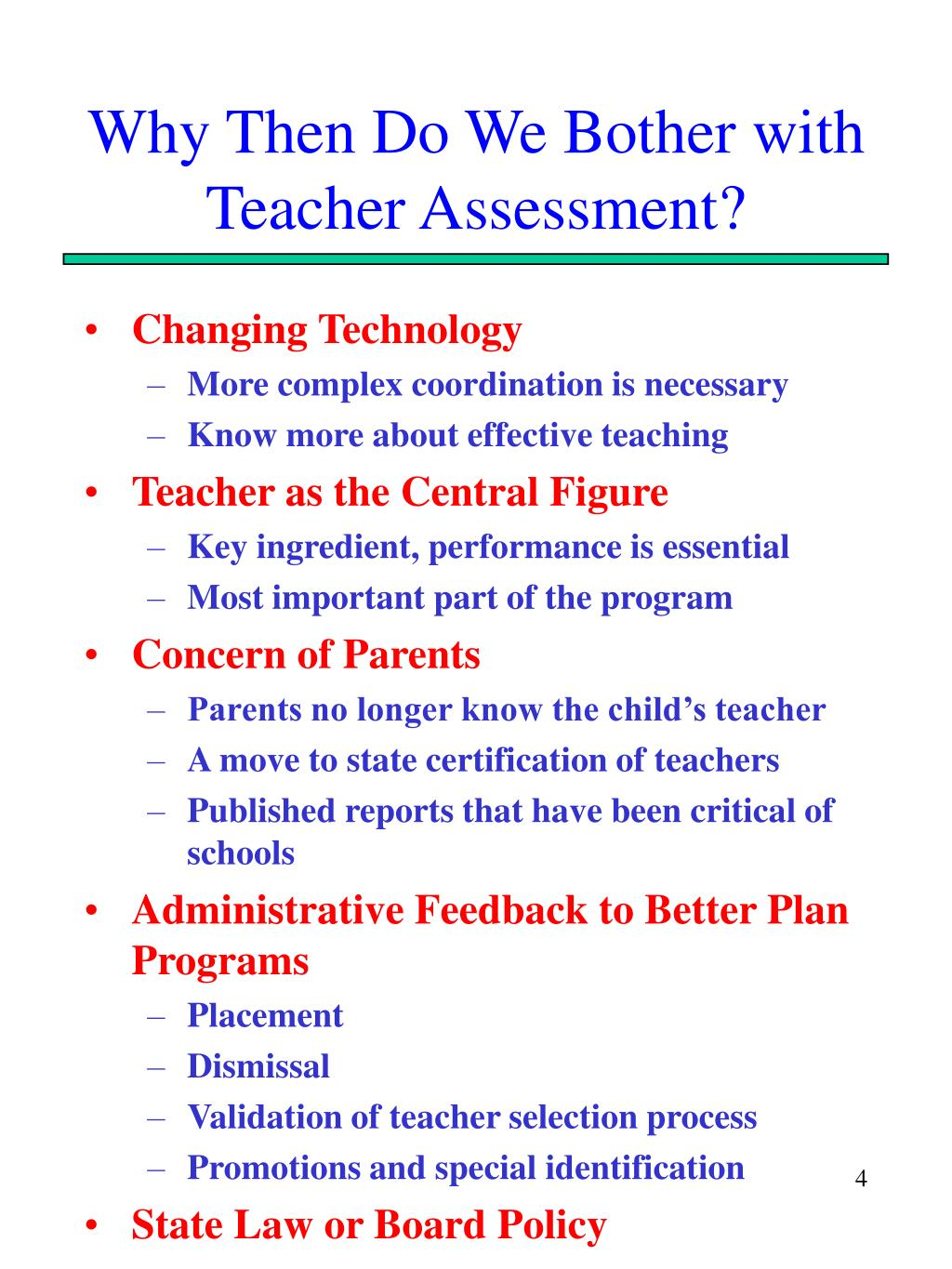 Why Then Do We Bother with Teacher Assessment?