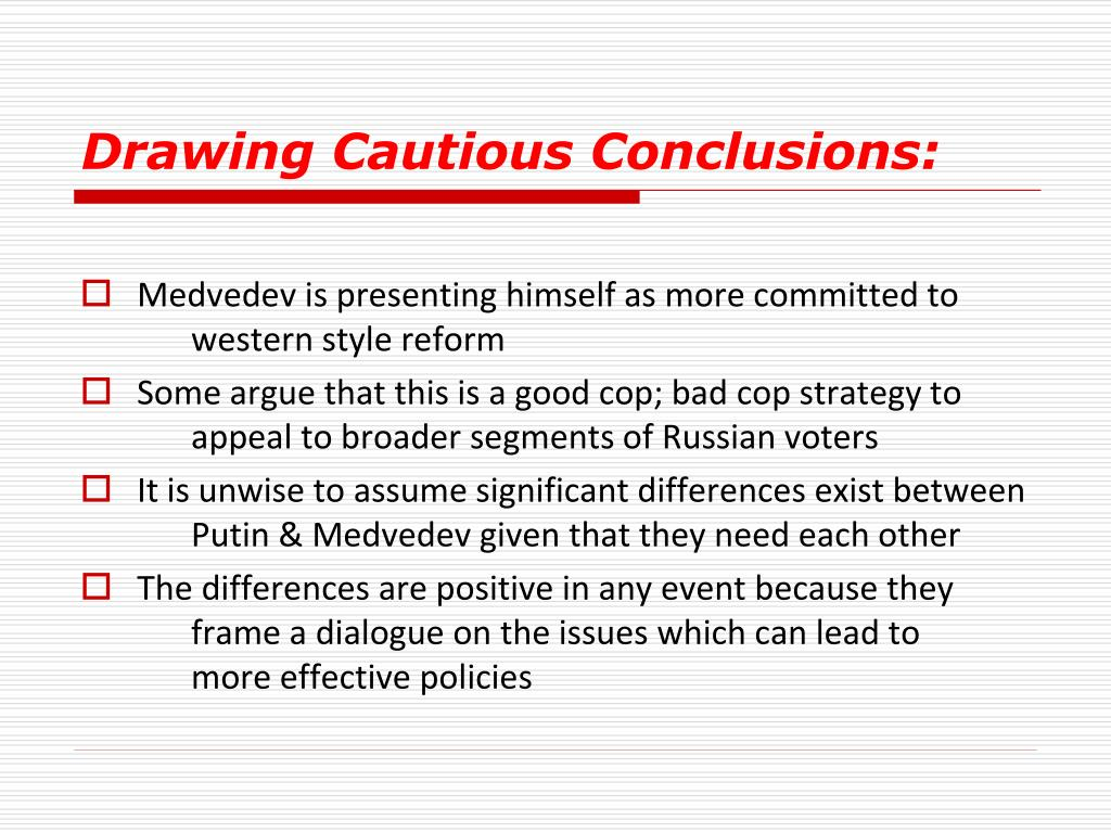 Drawing Cautious Conclusions: