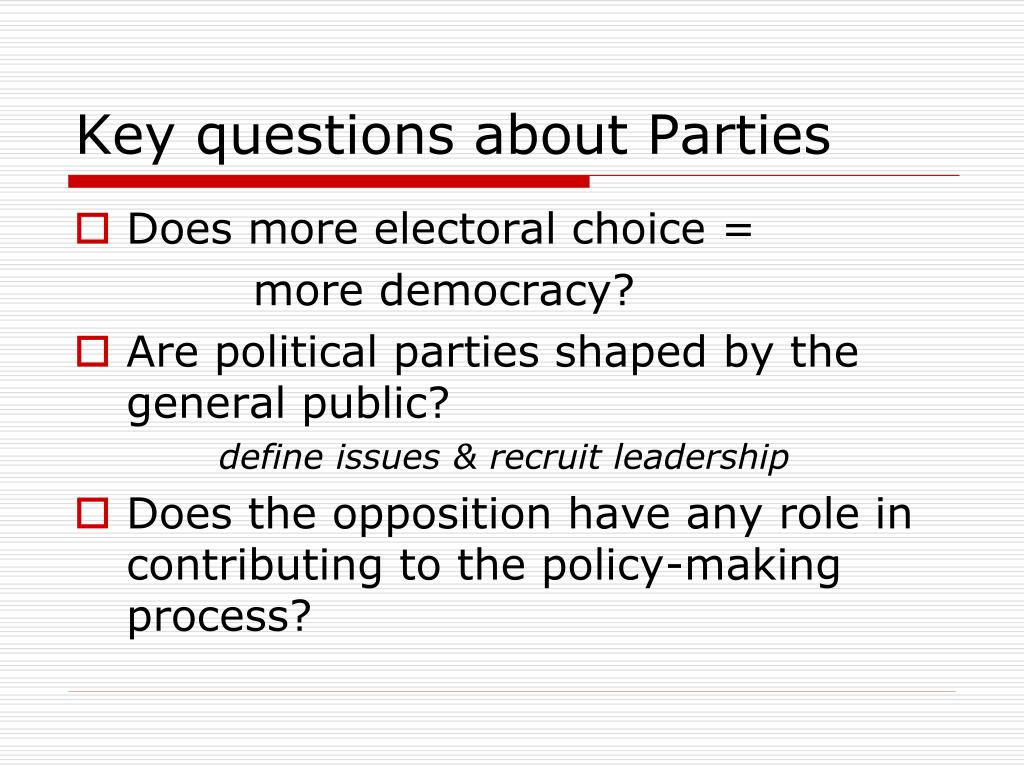 Key questions about Parties