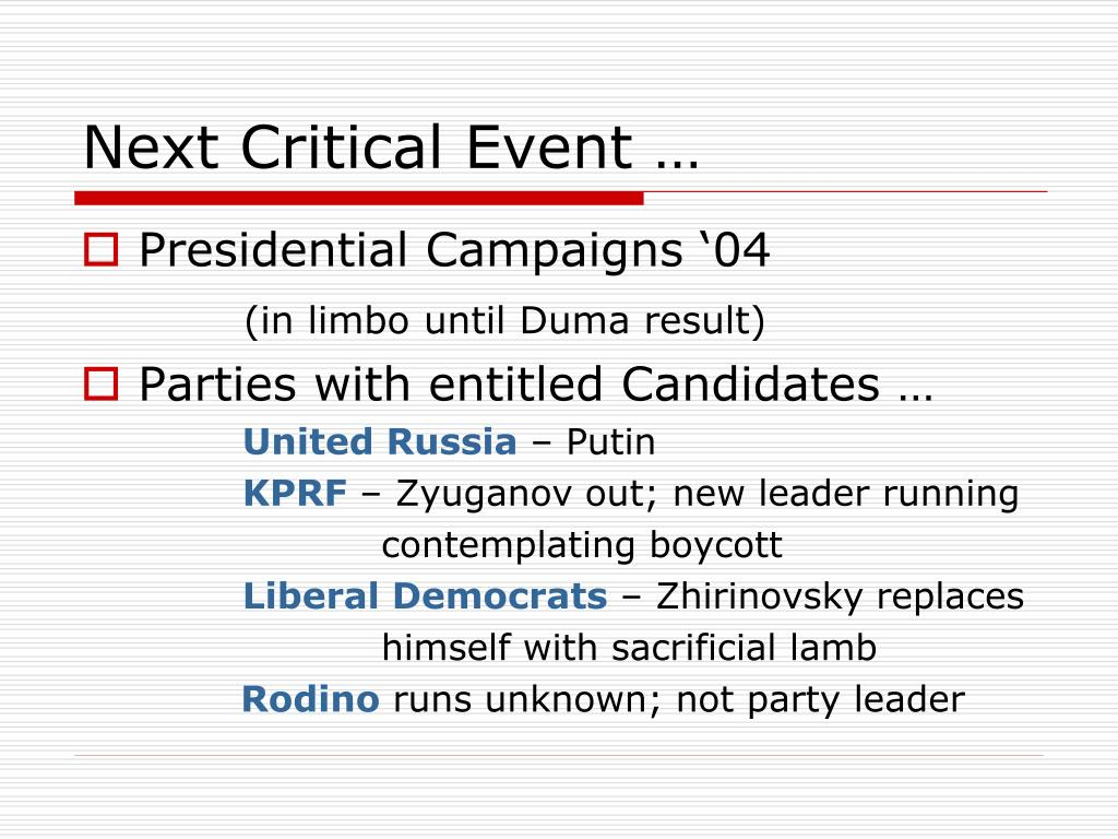 Next Critical Event …