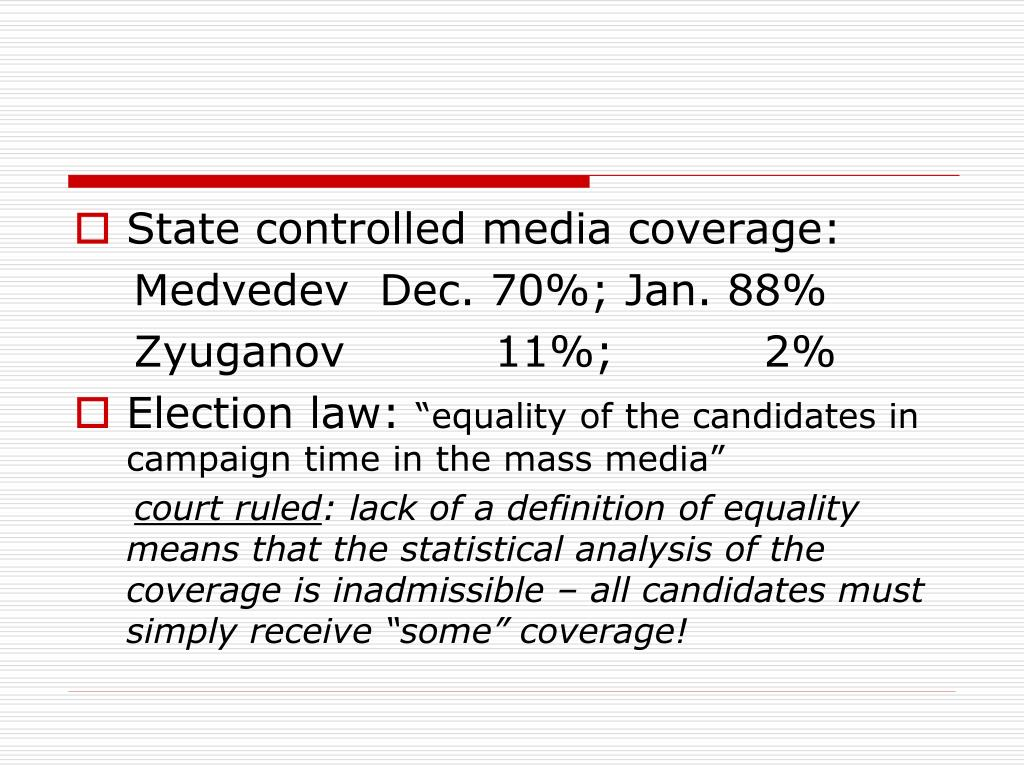 State controlled media coverage: