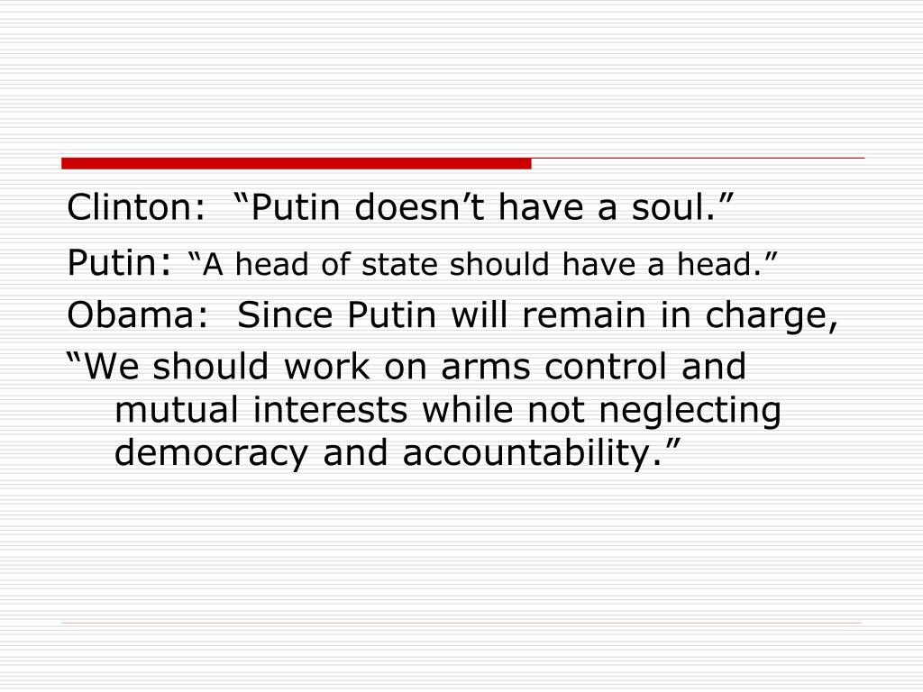 "Clinton:  ""Putin doesn't have a soul."""