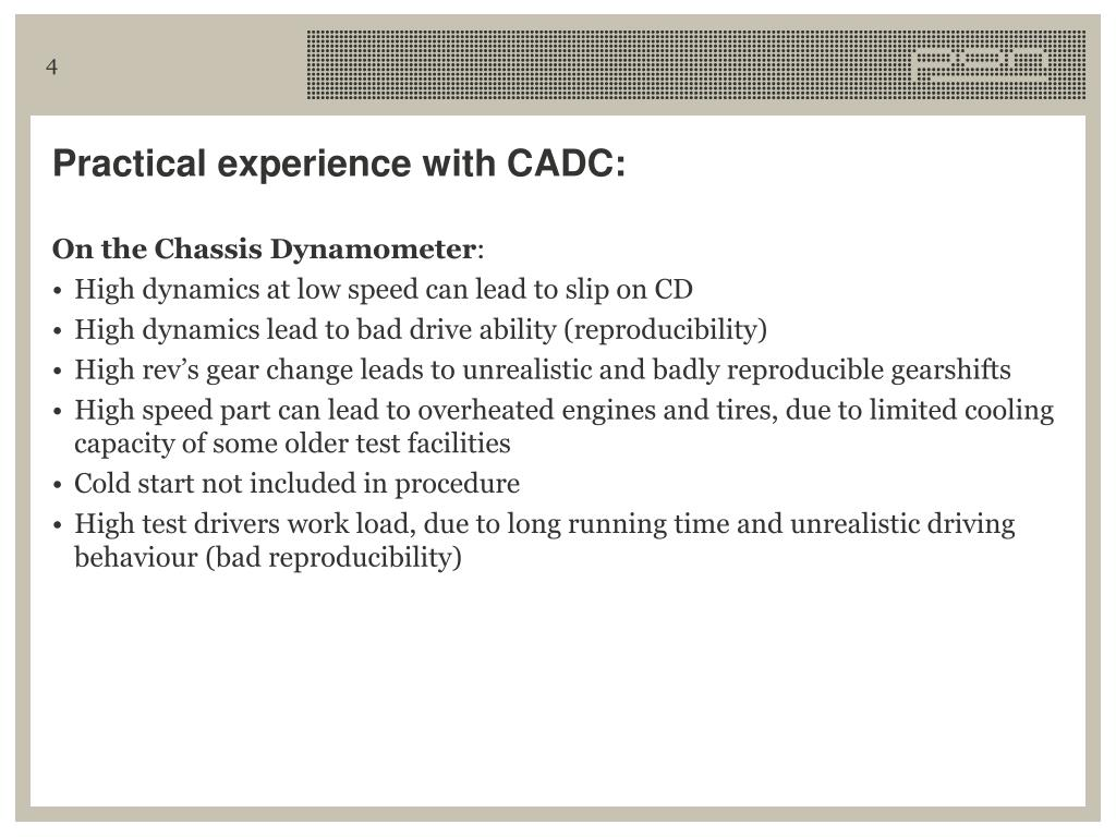 Practical experience with CADC: