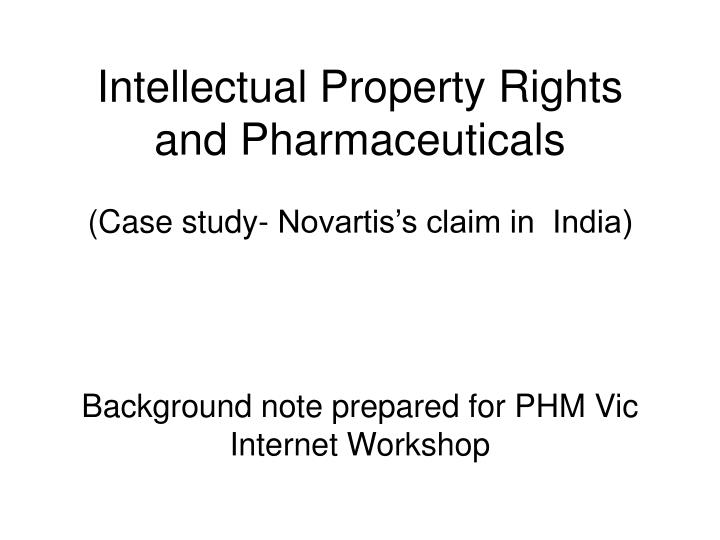 Intellectual property rights and pharmaceuticals