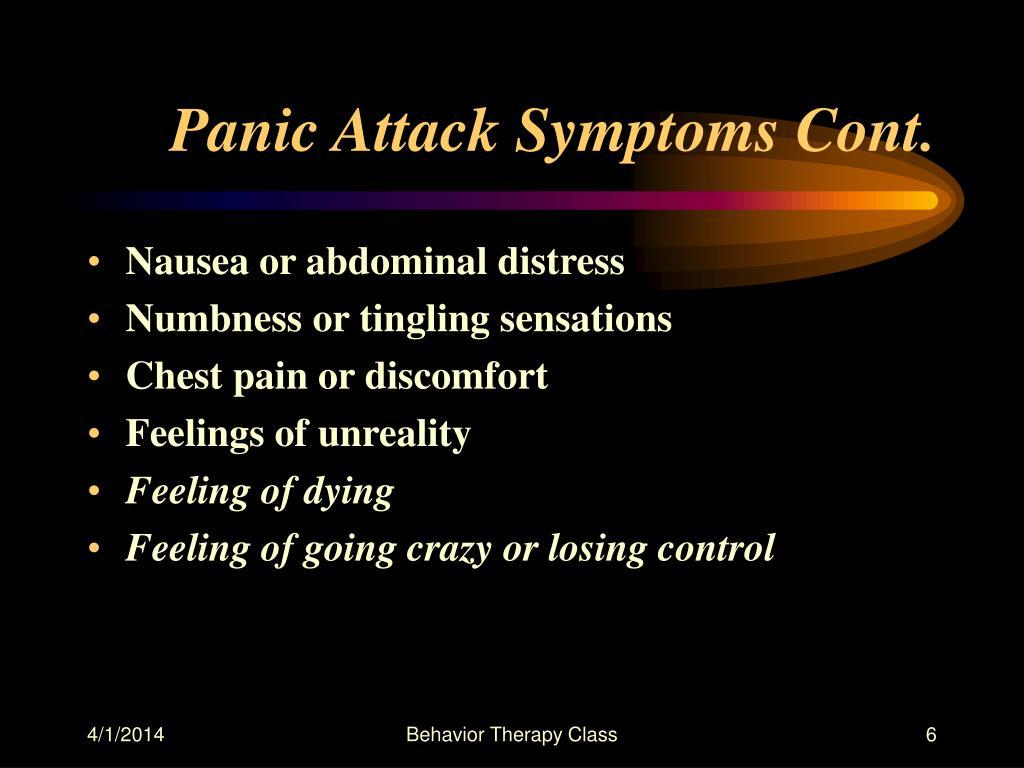 Panic Attack Symptoms Cont.