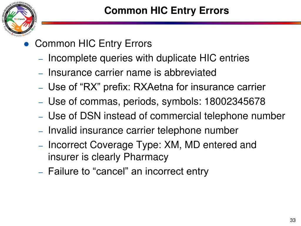 Common HIC Entry Errors