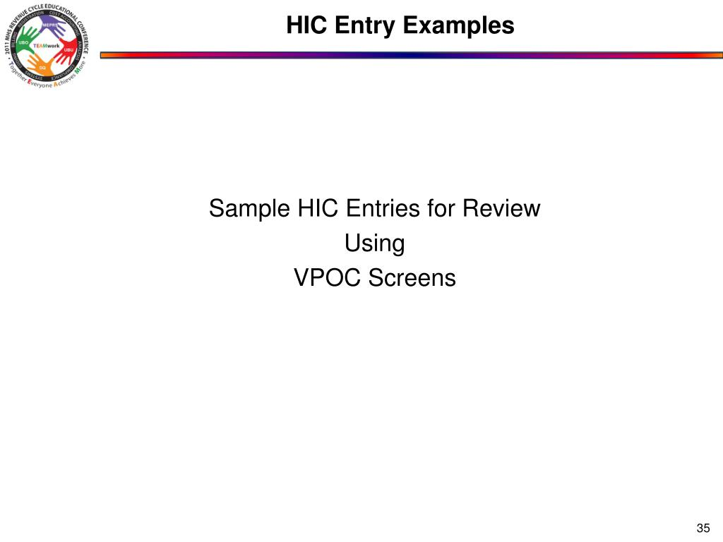 HIC Entry Examples
