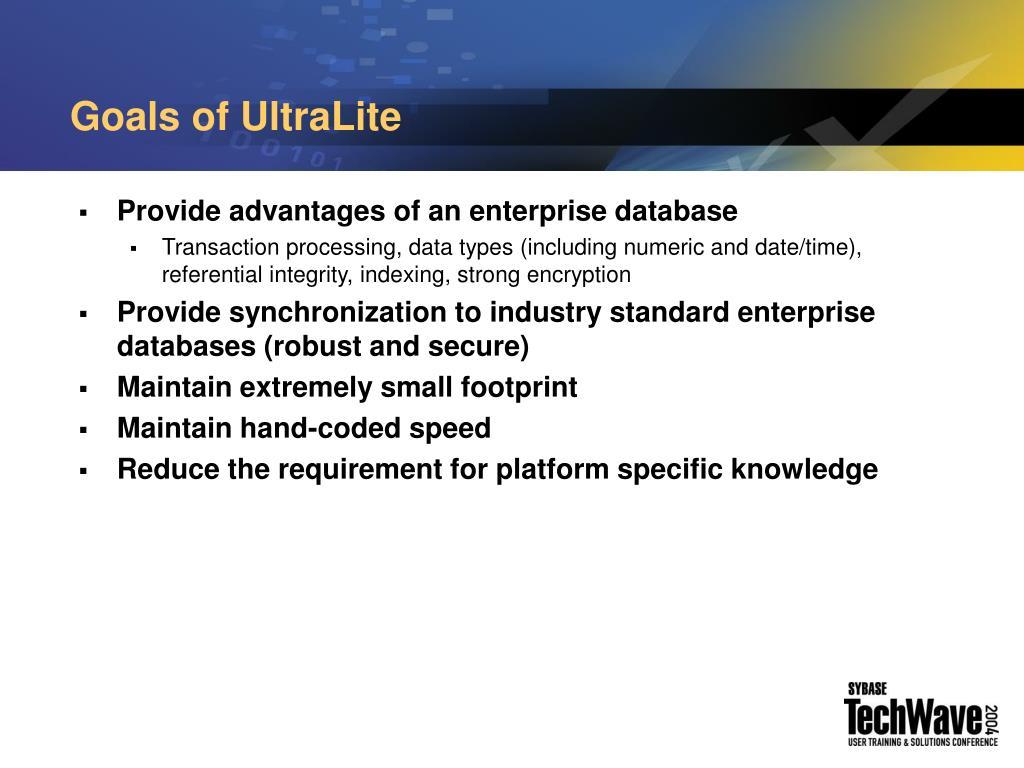Goals of UltraLite