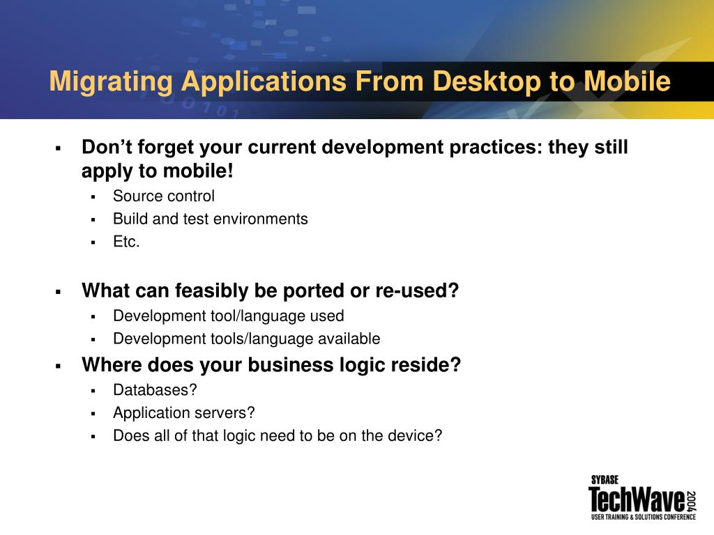 Migrating Applications From Desktop to Mobile