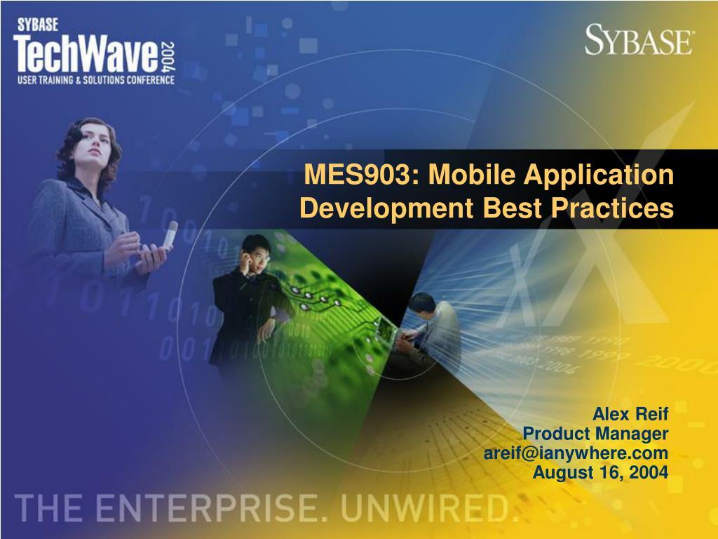 MES903: Mobile Application Development Best Practices