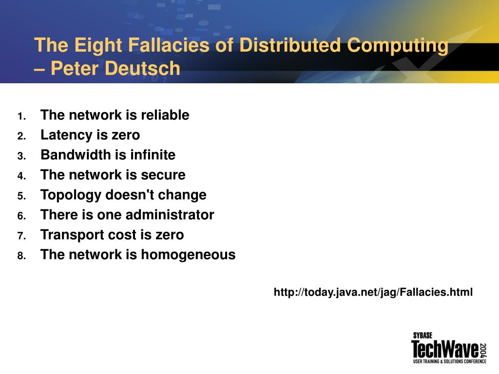 The Eight Fallacies of Distributed Computing – Peter Deutsch