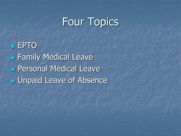 Four topics
