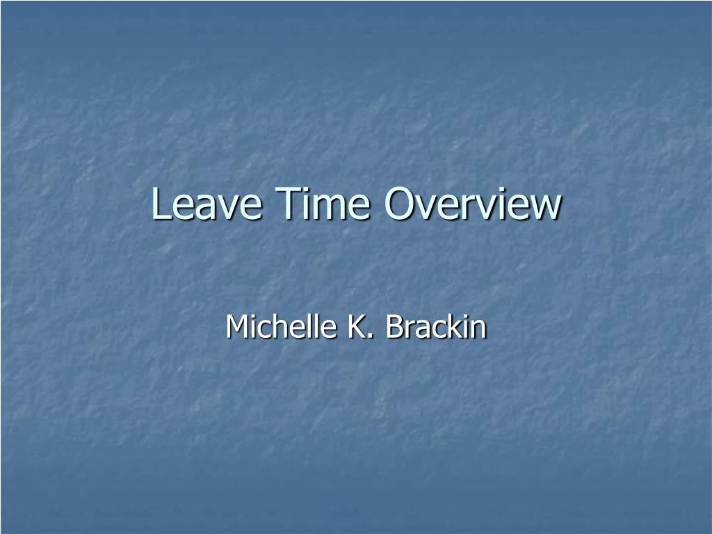 Leave Time Overview