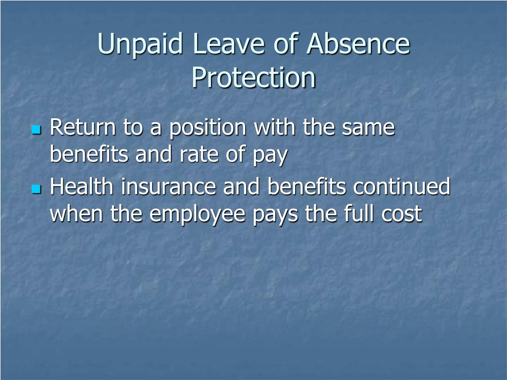Unpaid Leave of Absence Protection
