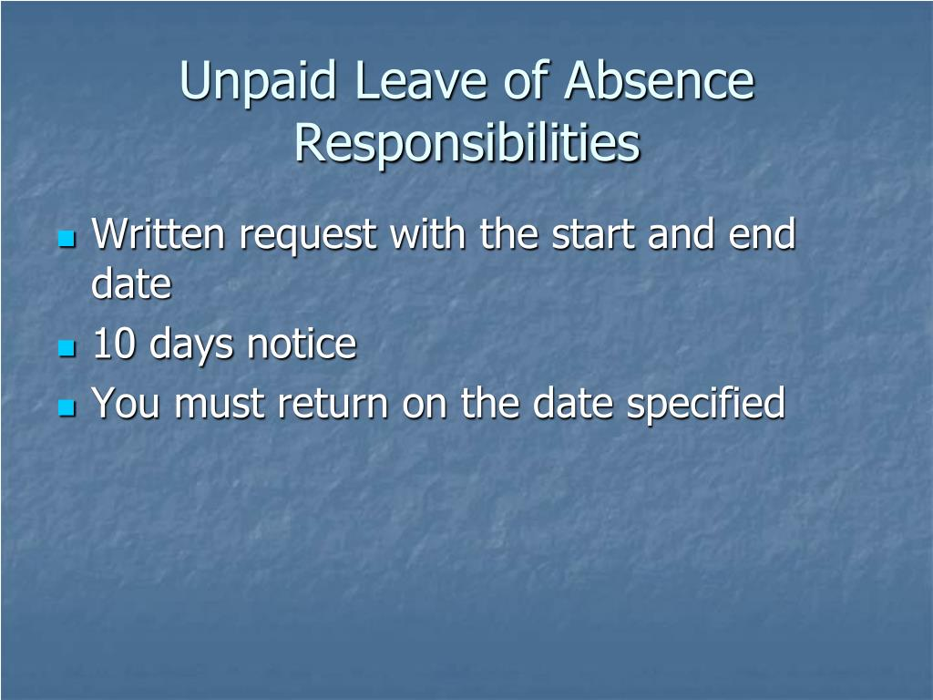Unpaid Leave of Absence Responsibilities