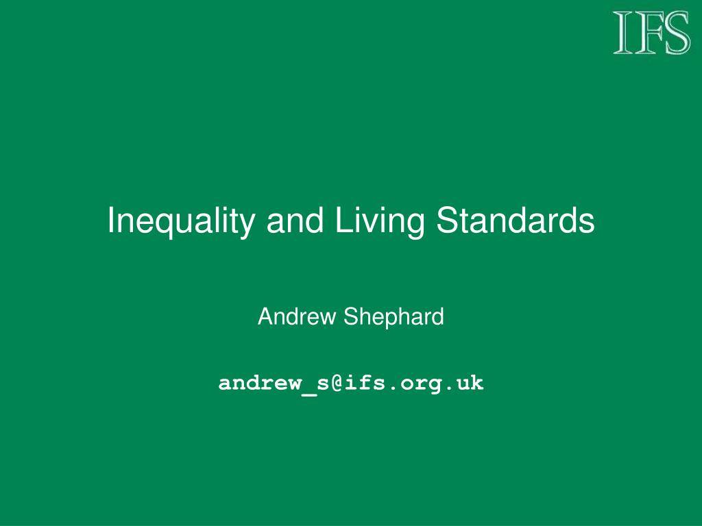 Inequality and Living Standards