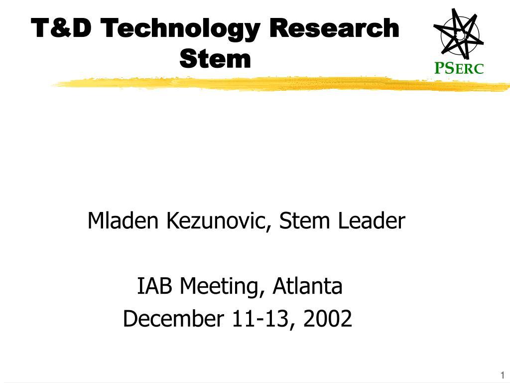 t d technology research stem