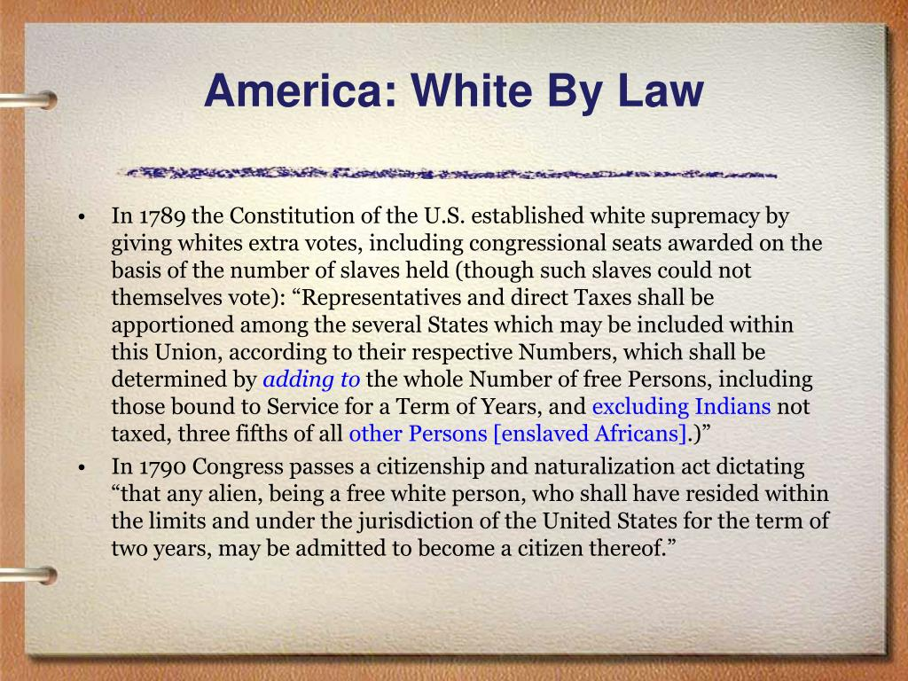 America: White By Law