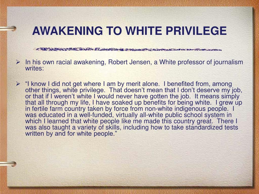 AWAKENING TO WHITE PRIVILEGE