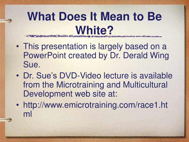 What does it mean to be white