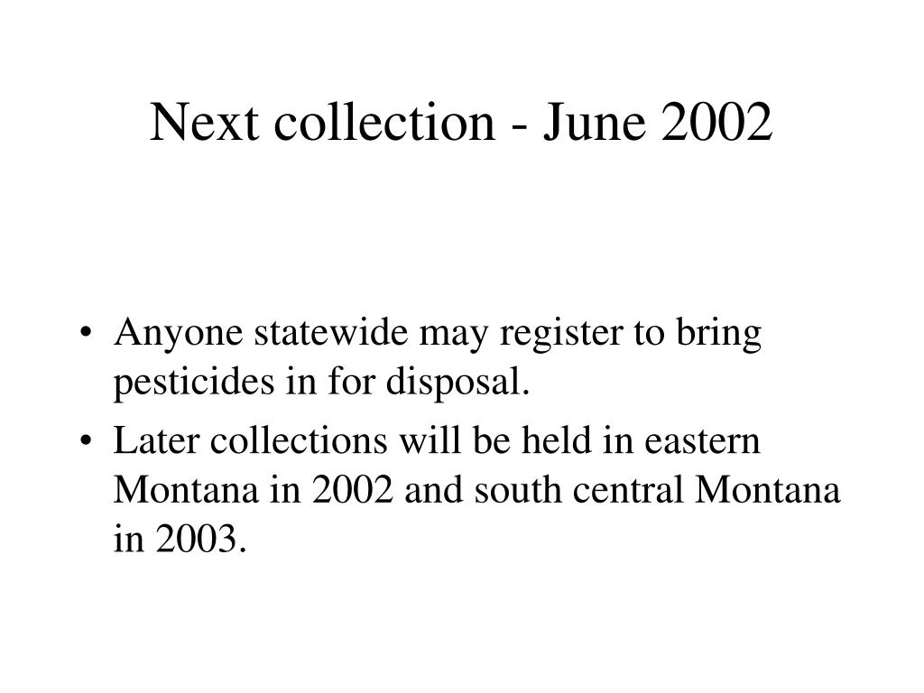 Next collection - June 2002