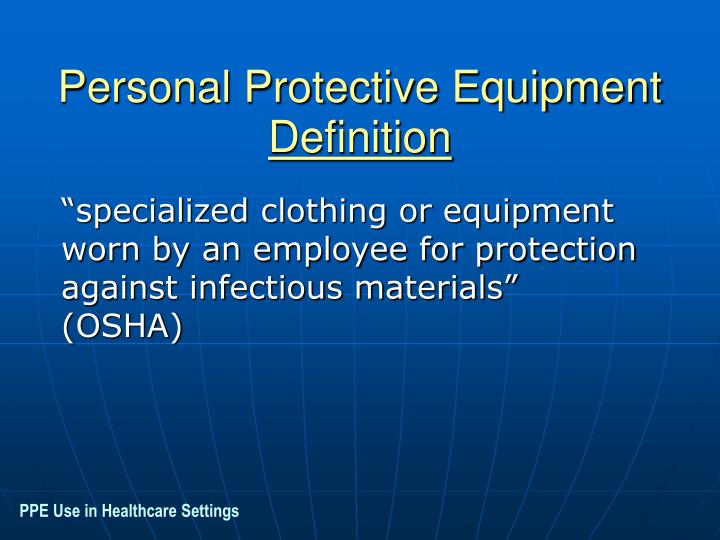 Personal protective equipment definition