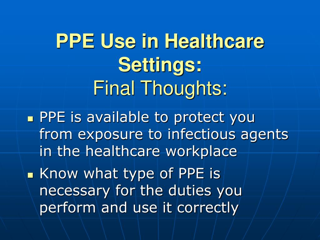 PPE Use in Healthcare Settings: