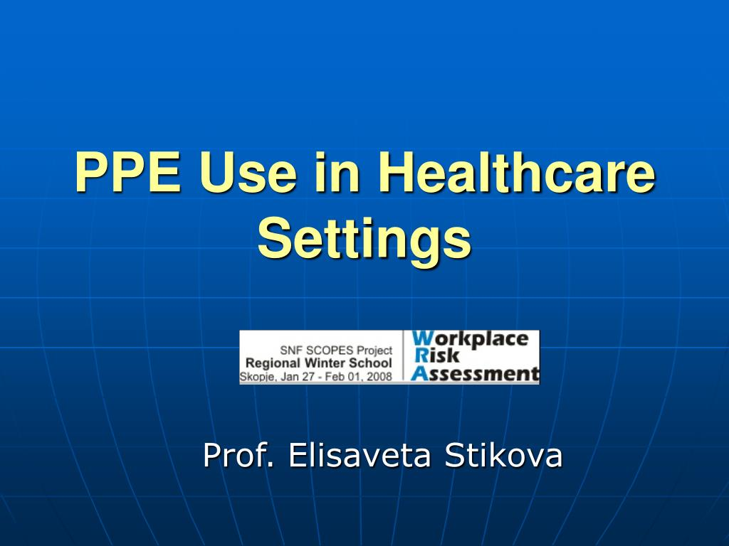 PPE Use in Healthcare Settings