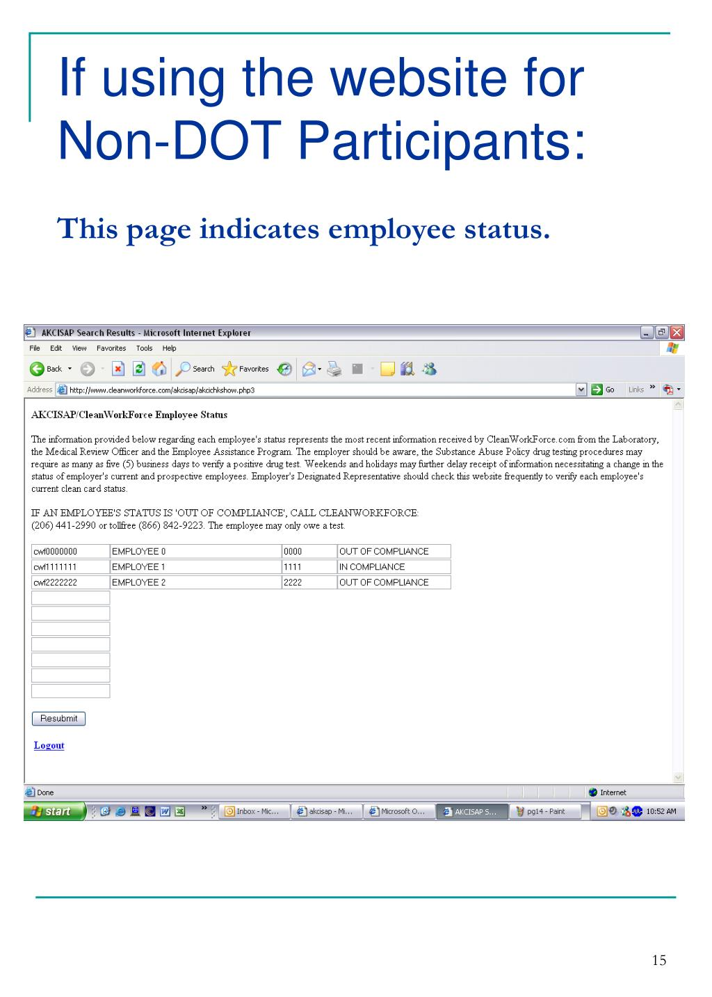 If using the website for Non-DOT Participants: