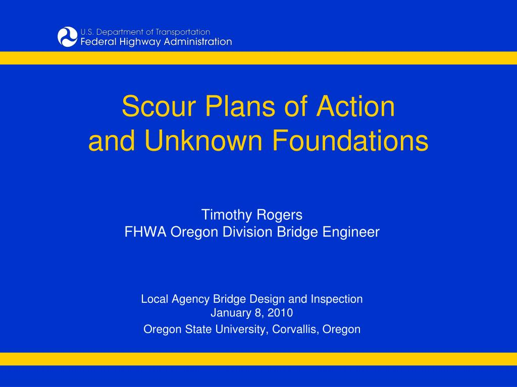 scour plans of action and unknown foundations